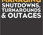 Managing Shutdowns Turnarounds Outages